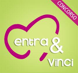 I vincitori dei fantastici premi del Concorso Entra&Vinci.
